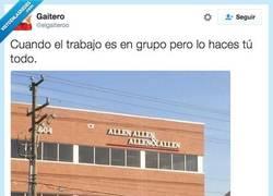 Enlace a La realidad de los trabajos en grupo por @elgaiteroo