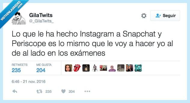 exámenes,instagram,periscope,snapchat