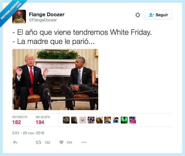 friday,obama,trump,white
