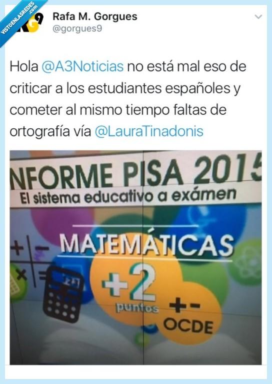 antena tres,educación,ortografía,pisa