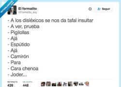 Enlace a Pobres disléxicos... por @Formalito_soy