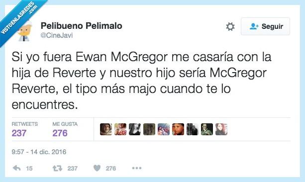 alegrar,Ewan McGregor,majo,Reverte