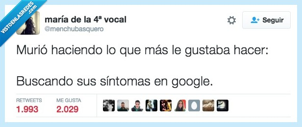 buscar,google,gustar,hacer,morir,síntoma