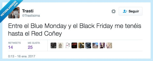 black friday,blue monday,red coñey