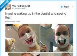 Enlace a Imagina despertar en el dentista y ver esto por@_youhadonejob1