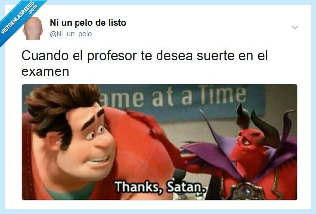 examen,profesor,satan,suerte