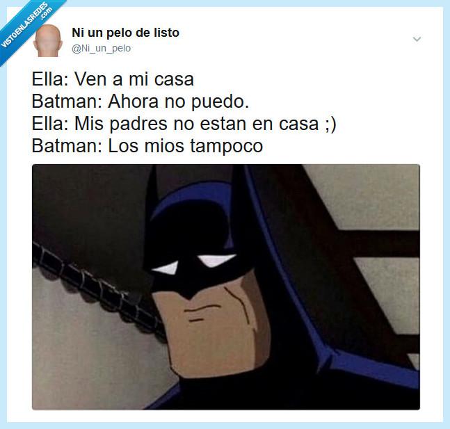batman,casa,padres