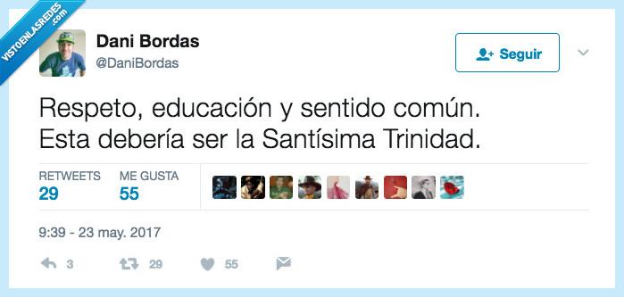 educación,respeto,sentido común,trinidad
