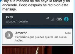 Enlace a Se le rompe la tablet y Amazon le manda un mensaje que nos caga la pata abajo, por @que_rule