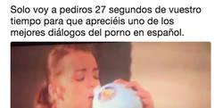 Enlace a 27 segundos que pasaron a la historia como el mejor diálogo de peli p0rno español, por @DiegoElfo_