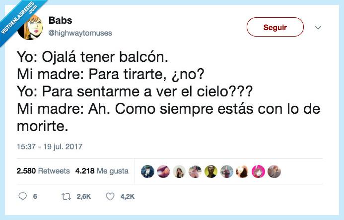 """""""haber si me muero"""",balcón,madre,meme"""