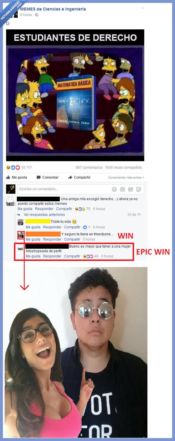ciencias y tecnología,epic win,estudiantes,facebook,friendzone derecho,listo,matemáticas,meme,mia khalifa,photoshop,simpsons,win,zasca