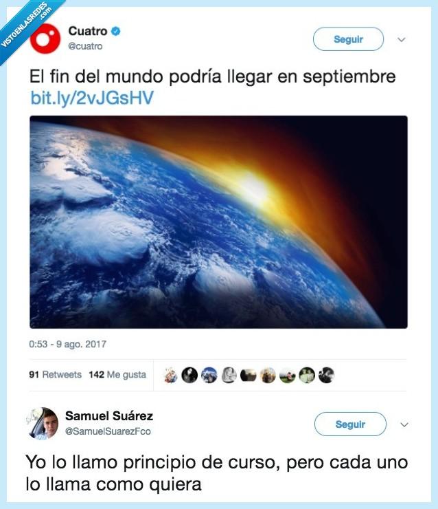 curso,fin del mundo,septiembre
