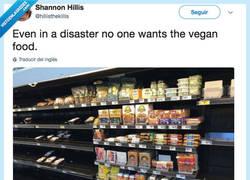 Enlace a Incluso en un desastre nadie quiere comida vegana, por @hillisthekillis