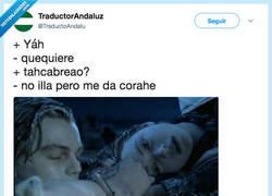 Enlace a Si Titanic hubiese sido rodada en Andalucía, por @TraductoAndalu