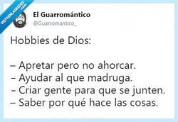 Enlace a Dios tiene unas aficiones raras, por @Guarromantico_