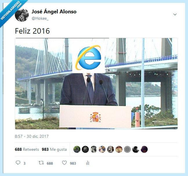 España,Feliz 2016,Internet Explorer,Rajoy