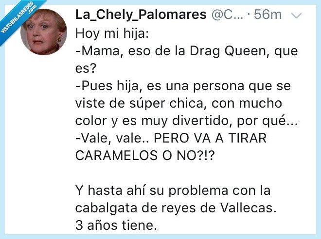 cabalgata de reyes,Drag Queen,niños más listos que tú,sentido común,Vallecas