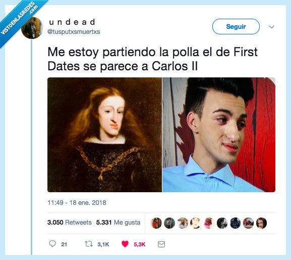 carlos ii,first dates,iguales