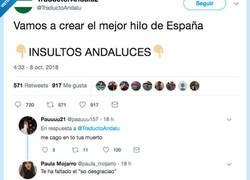 Enlace a Los insultos andaluces son de otro mundo: no sabes si partirte o ofenderte mucho, por @TraductoAndalu