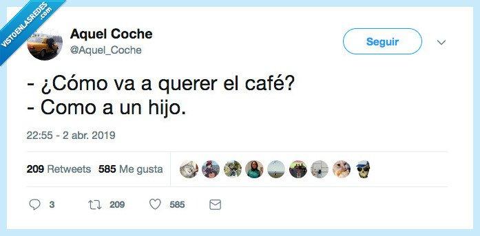 café,pa siempre,querer