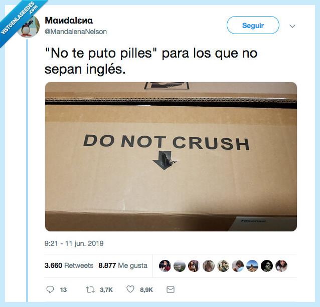 castellano,do not crush,molar,puto pilles