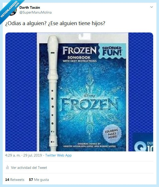 flauta,frozen,hijos,odiar