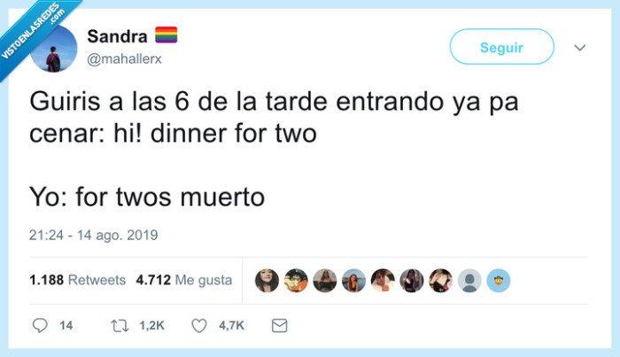 cenar,for two,guiris,pronto