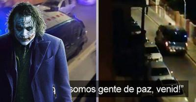 """529445 - El genial montaje del Joker con el vídeo de una furgoneta de los Mossos: """"¡Venid, que somos gente de paz, venid!"""""""