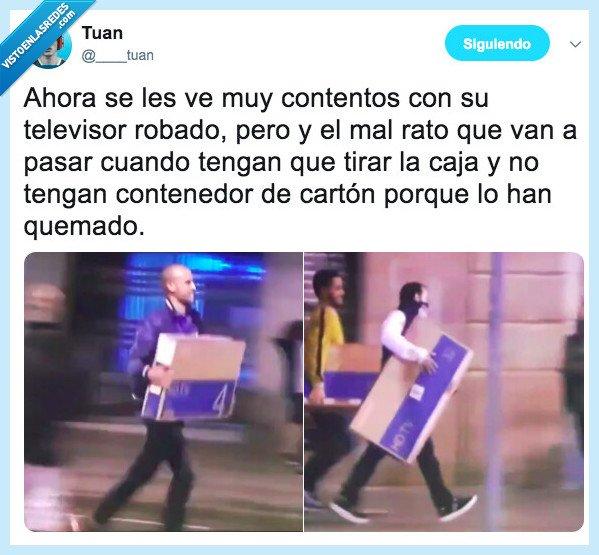 barcelona,contenedores,disturbios,procés,robar,televisores,tv