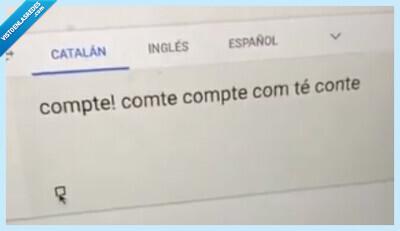 601679 - La última moda son estos tontos vídeos del traductor de Google pronunciando palabras que suenan igual en otros idiomas