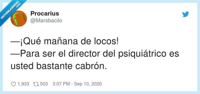 director,locos,psiquiátrico