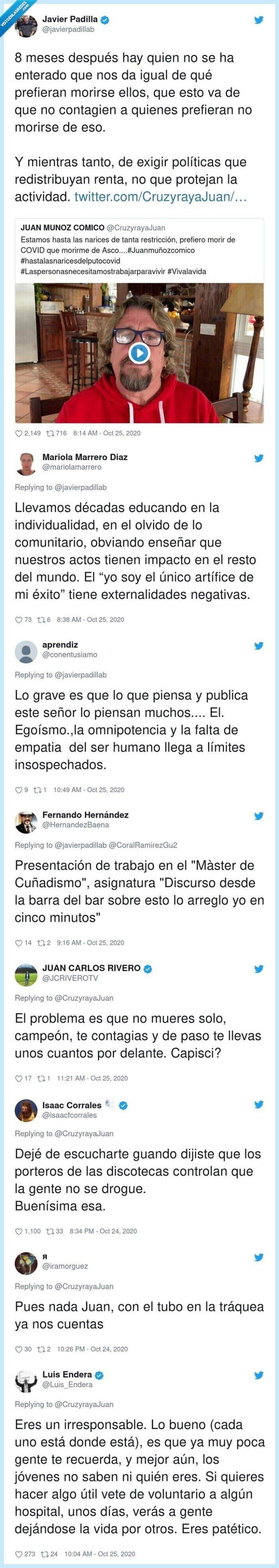 726338 - Un médico se gana el aplauso de Twitter por dejar en evidencia a Juan Muñoz (Cruz y Raya) respondiendo a su peligroso mensaje contra las restricciones por covid, por @javierpadillab