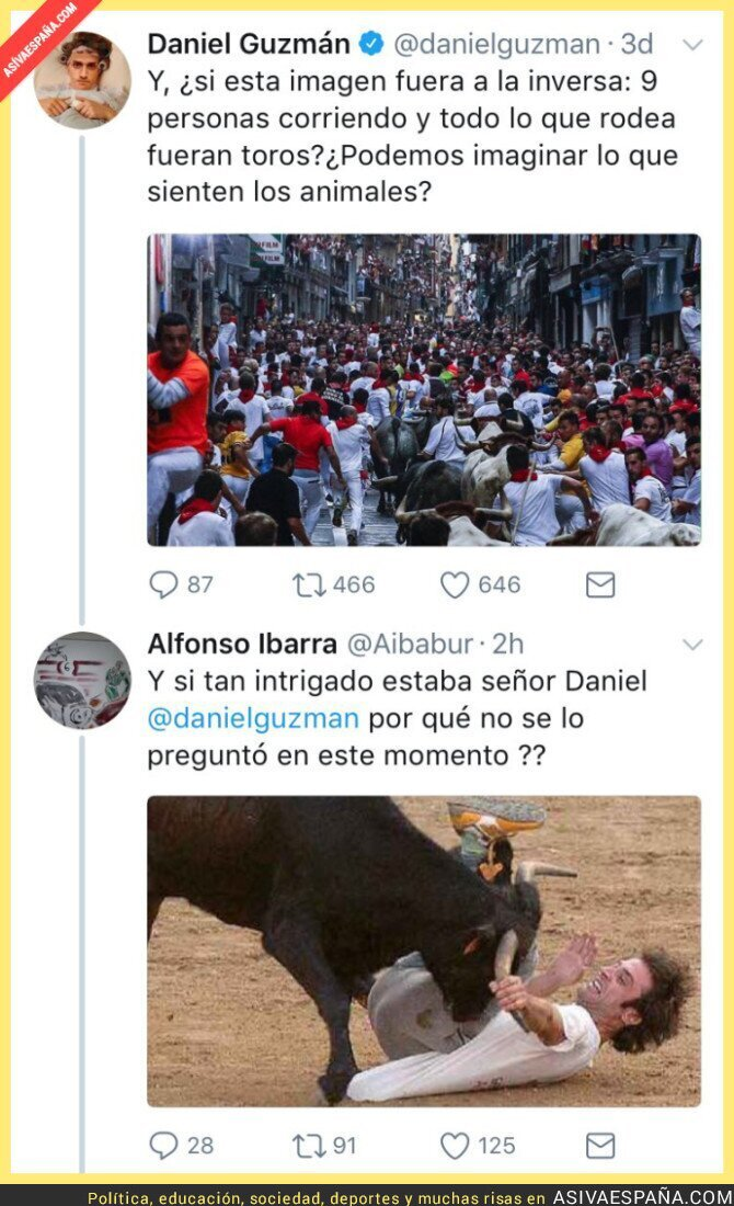 71537 - El actor Daniel Guzmán critica San Fermín y recibe un zasca apoteósico