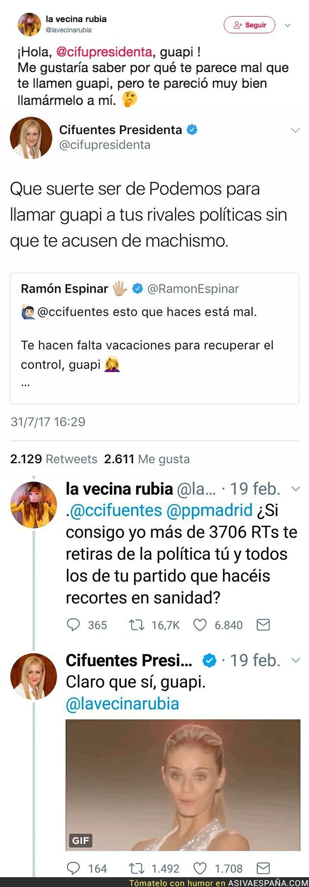 72530 - 'La vecina rubia' le pega un ZASCA a Cristina Cifuentes tras este tuit a Ramón  Espinar