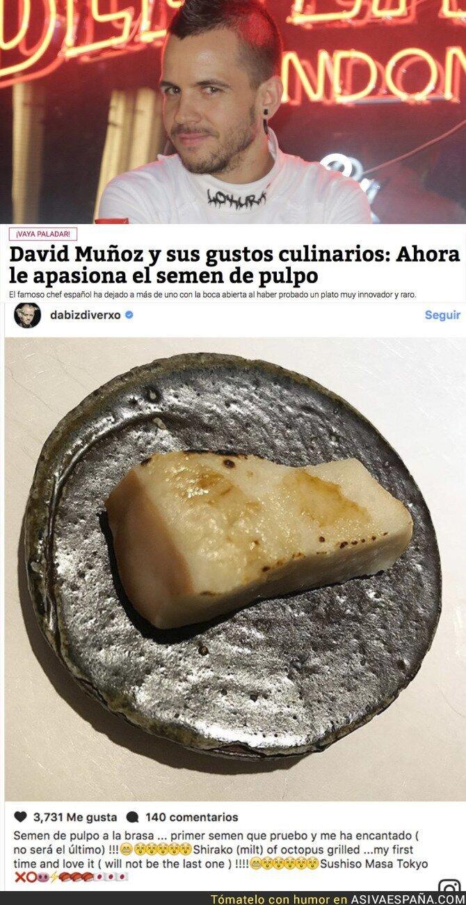 73027 - El raro gusto de David Muñoz con un plato que te darán arcadas