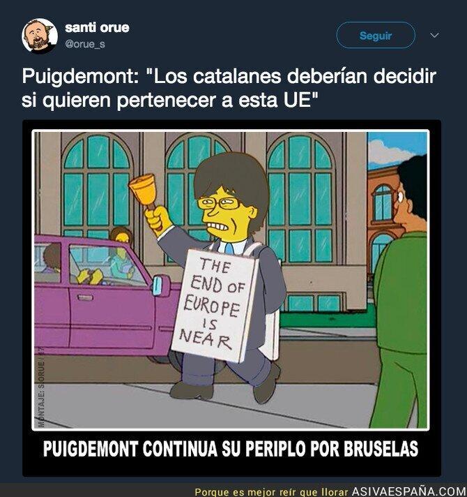 79297 - Puigdemont preguntaría para que Catalunya se fuese de Europa