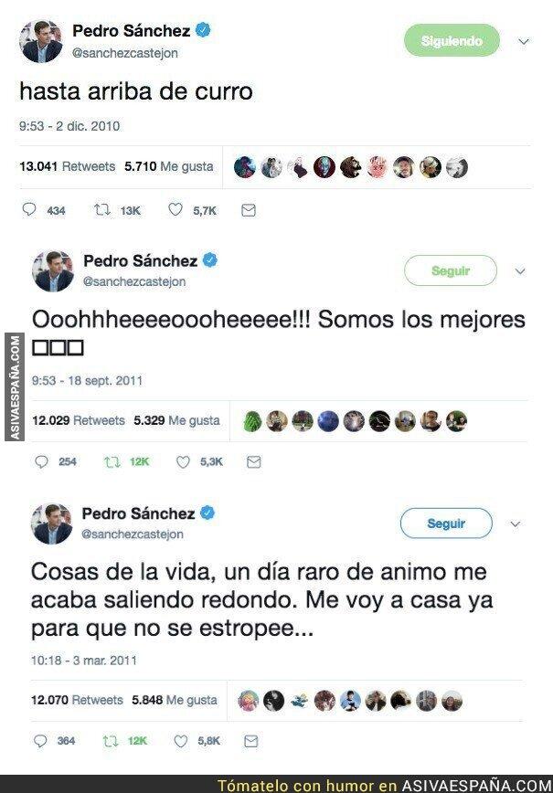 87722 - Tuits del pasado de Pedro Sánchez que vaticinan su nueva vida como presidente del Gobierno