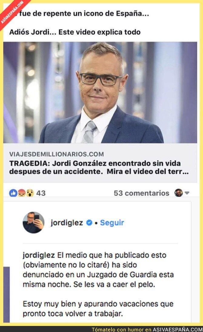 88641 - Anuncian que han hallado muerto a Jordi González y él lo denuncia en un juzgado