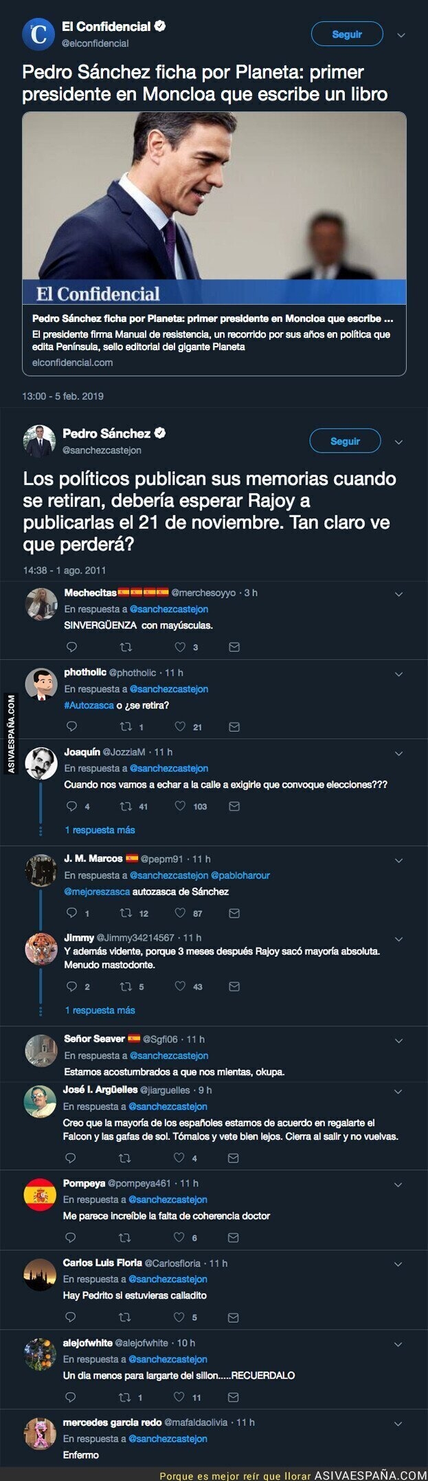 104058 - Pedro Sánchez va a sacar un libro de memorias mientras es Presidente y rescatan un tuit de 2011 que le deja realmente mal
