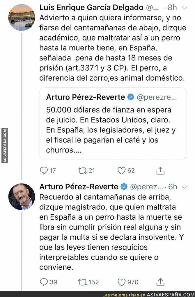 104957 - Arturo Pérez-Reverte repartiendo h*stias con el maltrato animal y las penas que se imponen