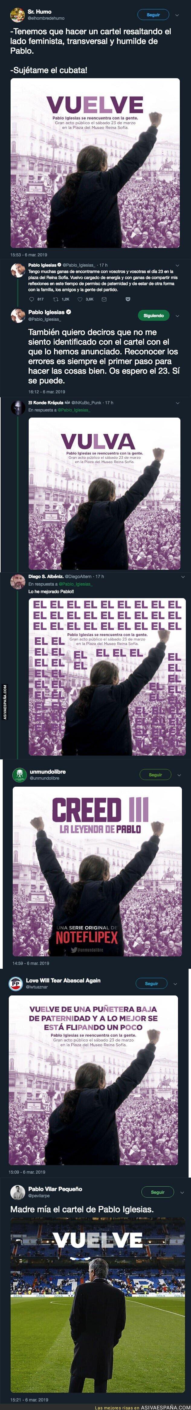 106073 - El lamentable cartel de Podemos sobre la vuelta de Pablo Iglesias que han tenido que retirar