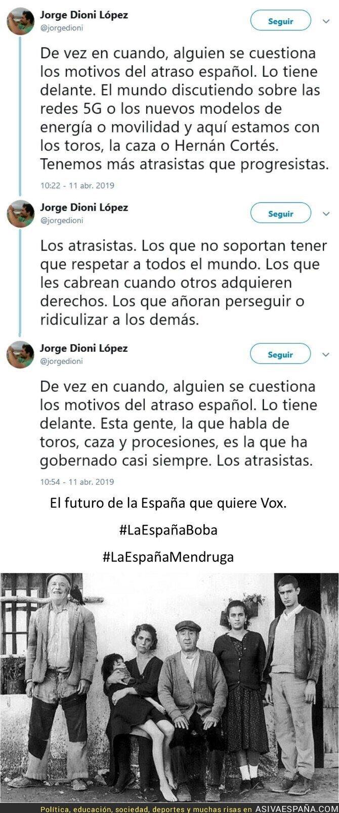 108867 - La España de Vox no está en el futuro, está en el pasado