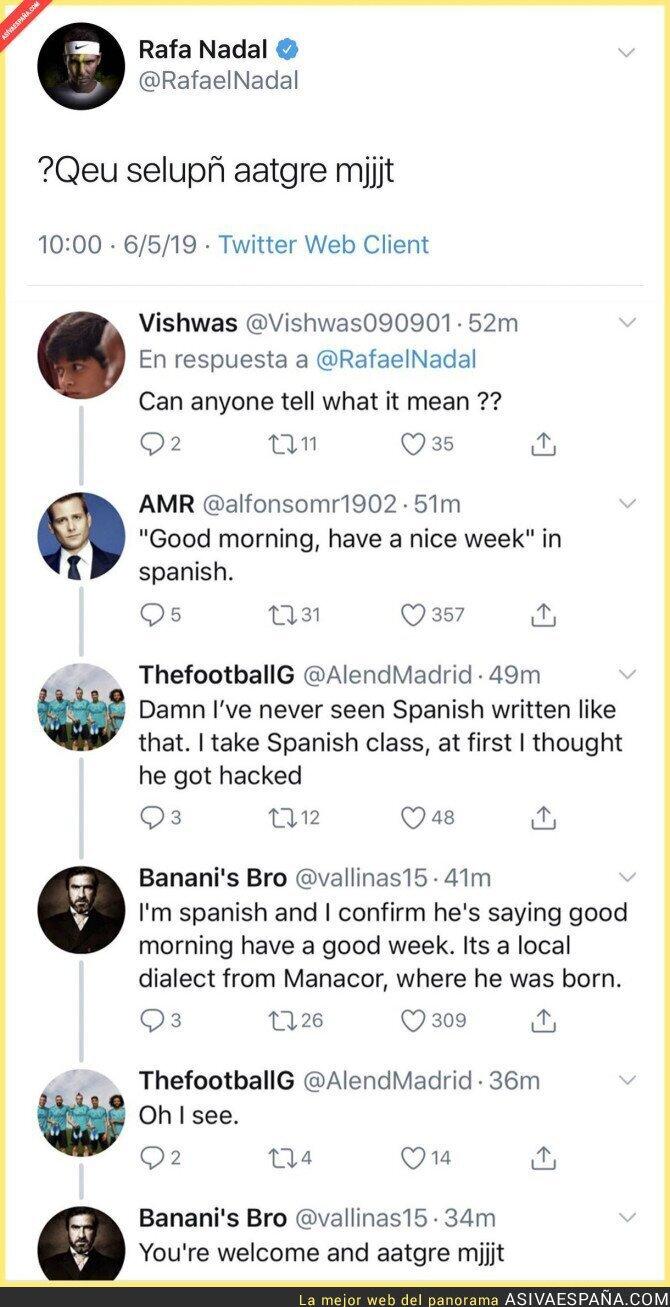 111399 - La genial conversación a partir de un tuit mal escrito de Rafa Nadal