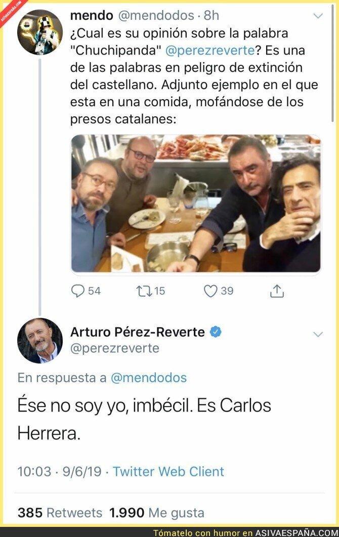 114049 - Arturo Pérez-Reverte le calla la boca a quien le confunde con Carlos Herrera de la mejor forma