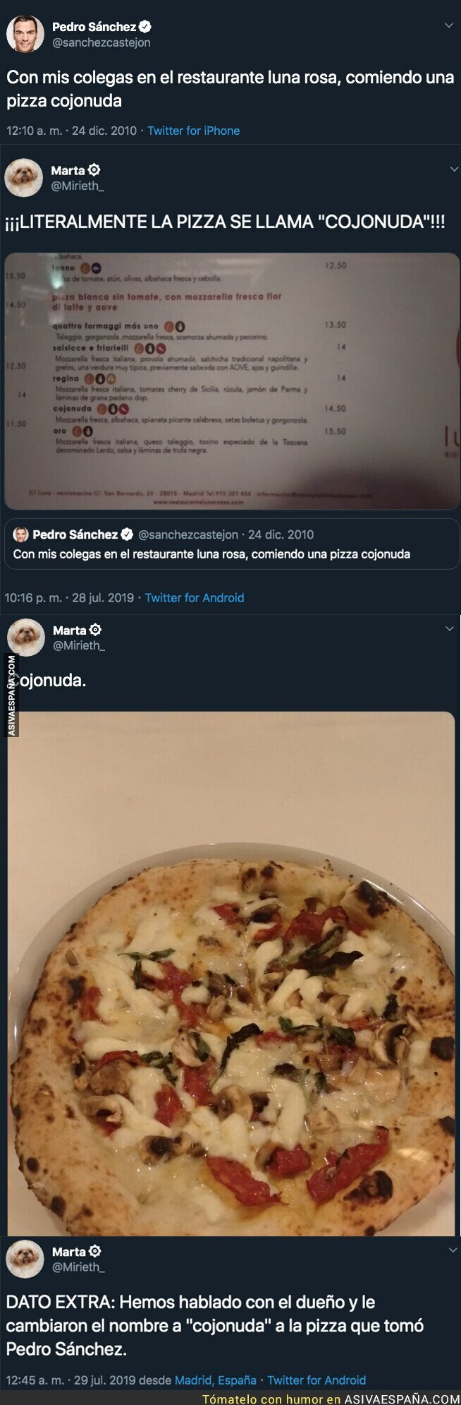 117780 - Sale a la luz el secreto de la pizza 'cojonuda' que Pedro Sánchez tuiteó en 2010