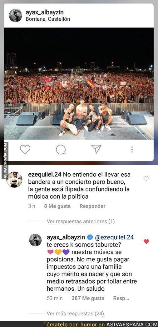 118316 - El rapero Ayax se la saca de forma descomunal al responder así a un usuario por ver banderas republicanas en sus conciertos