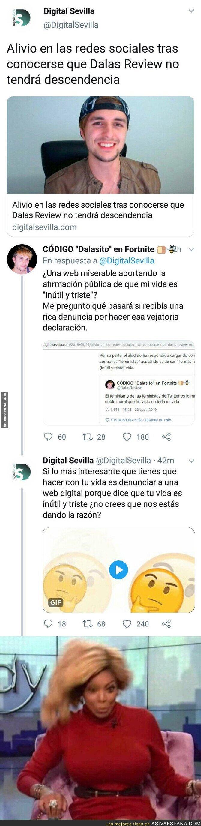 121931 - Dalas Review amenaza a Digital Sevilla con una denuncia y solo necesitan una respuesta para destrozarle por completo