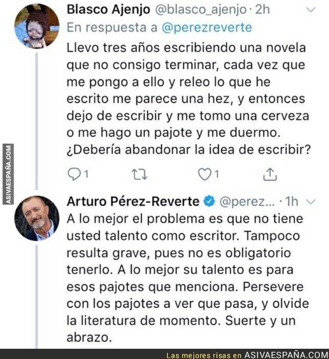 125615 - Le preguntan una duda a Artúro Pérez-Reverte sobre una futura novela y él le responde de la forma más épica posible