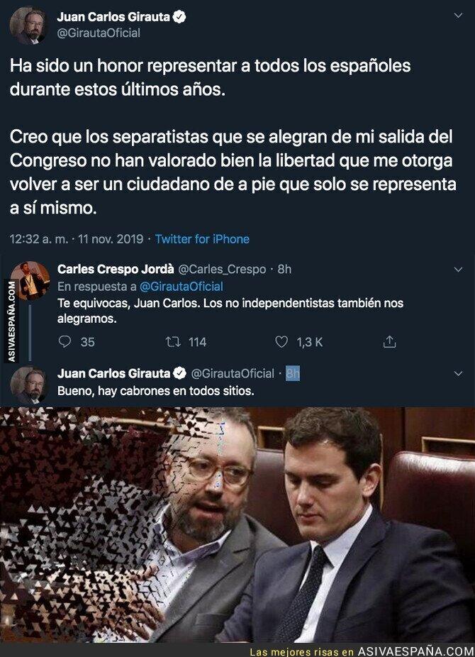 126737 - Juan Carlos Girauta se despide de la política española insultando a un español
